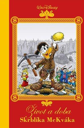 Walt Disney, Don Rosa: Disney - Život a doba Skrblíka McKváka
