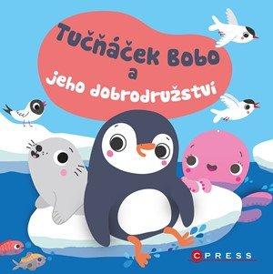 kolektiv: Tučňáček Bobo a jeho dobrodružství