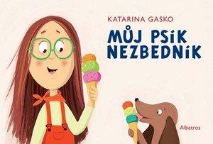 Katarína Gasko: Můj psík Nezbedník