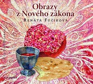 Renáta Fučíková: Obrazy z Nového zákona (audiokniha pro děti)