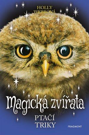 Holly Webbová: Magická zvířata – Ptačí triky