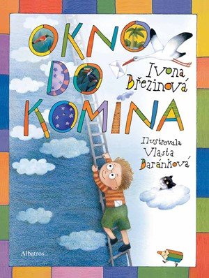 Ivona Březinová: Okno do komína