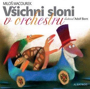 Miloš Macourek: Všichni sloni v orchestru