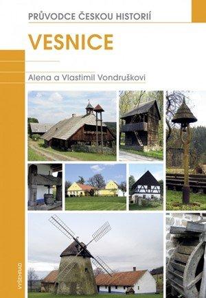 Vlastimil Vondruška: Vesnice / Průvodce českou historií