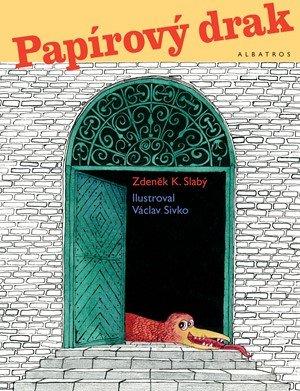 Zdeněk K. Slabý: Papírový drak