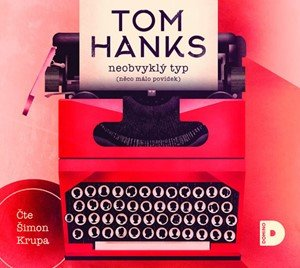 Tom Hanks: Neobvyklý typ (audiokniha)