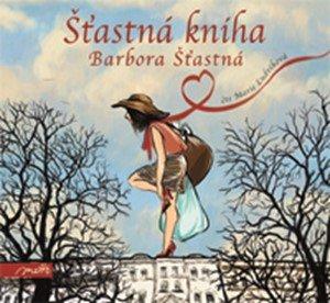 Barbora Šťastná: Šťastná kniha (audiokniha)