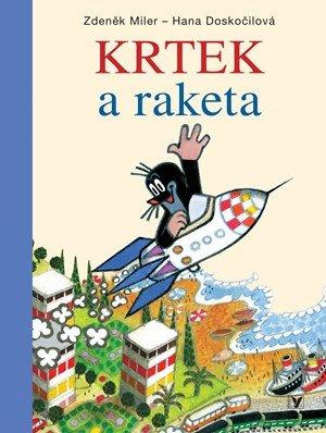 Zdeněk Miler: Krtek a raketa
