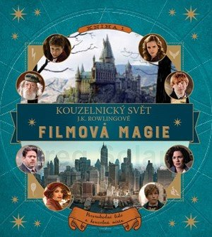 Jody Revensonová: Kouzelnický svět J. K. Rowlingové: Filmová magie