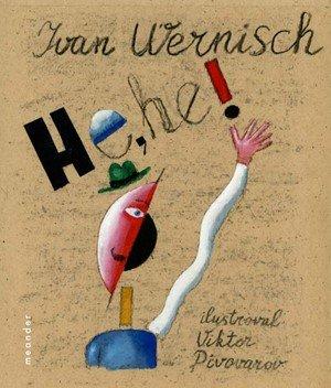 Ivan Wernisch: He, he!