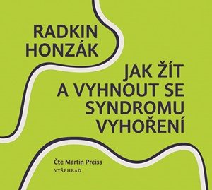 Radkin Honzák: Jak žít a vyhnout se syndromu vyhoření (audiokniha)