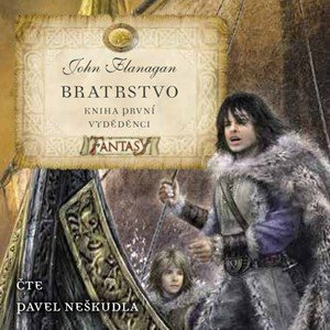 John Flanagan: Bratrstvo Kniha první - Vyděděnci (audiokniha pro děti)