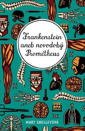 Ladislav Nagy, Mary Shelleyová: Frankenstein