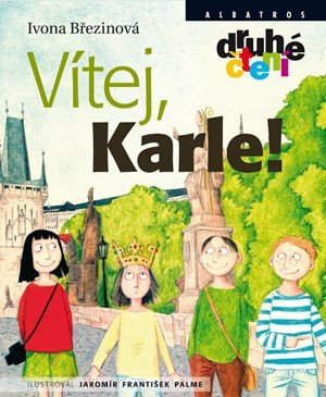 Ivona Březinová: Vítej, Karle!