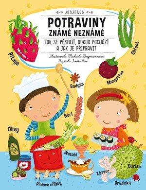 Iveta Pari: Potraviny známé neznámé