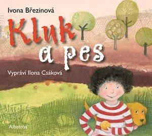 Ivona Březinová: Kluk a pes (audiokniha pro děti)