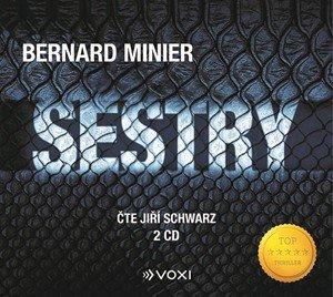 Bernard Minier: Sestry (audiokniha)