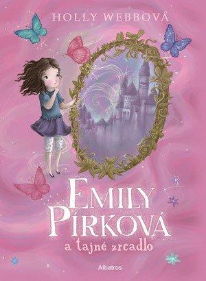 Holly Webbová: Emily Pírková a tajné zrcadlo