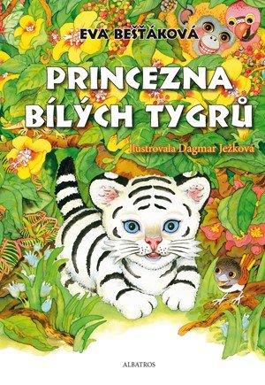 Eva Bešťáková: Princezna bílých tygrů