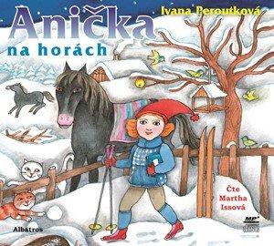Ivana Peroutková: Anička na horách (audiokniha pro děti)