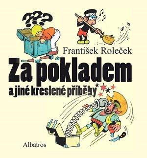 Tomáš Prokůpek: Za pokladem a jiné kreslené příběhy