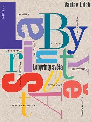 Václav Cílek: Labyrinty světa
