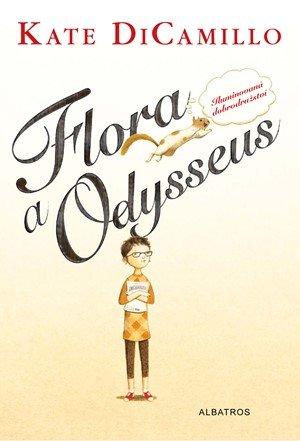 Kate DiCamillo: Flora a Odysseus