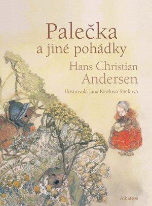 Hans Christian Andersen: Palečka a jiné pohádky
