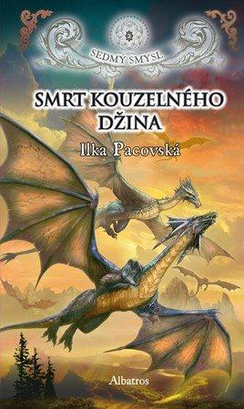Ilka Pacovská: Smrt kouzelného džina (brož.)