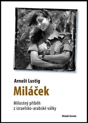 Arnošt Lustig: Miláček