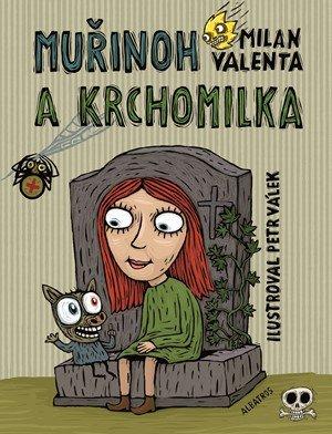 Valenta Milan: Muřinoh a Krchomilka