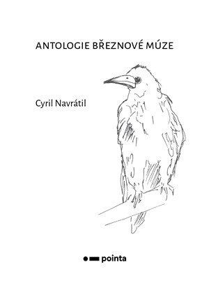 Cyril Navrátil: Antologie březnové múze