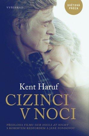 Kent Haruf: Cizinci v noci