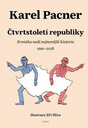 Karel Pacner: Čtvrtstoletí republiky