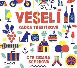 Radka Třeštíková: Veselí (audiokniha)