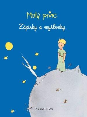 : Malý princ - Zápisky a myšlenky