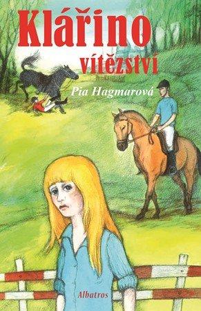 Pia Hagmarová: Klářino vítězství