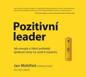 Jan Mühlfeit, Melina Costi: Pozitivní leader - audiokniha