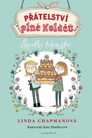 Linda Chapmanová: Přátelství plné koláčů: Špetka tajemství