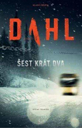 Arne Dahl: Šest krát dva
