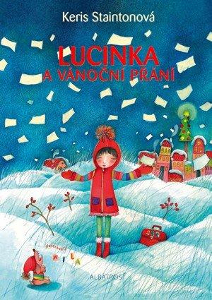 Keris Staintonová: Lucinka a vánoční přání