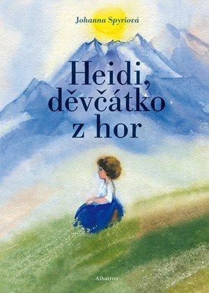 Johanna Spyriová: Heidi, děvčátko z hor