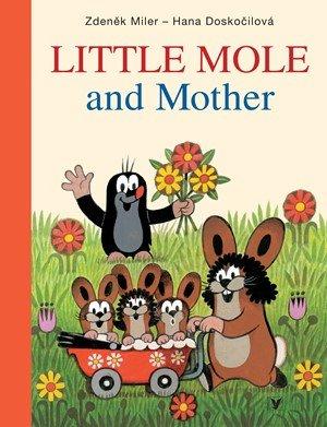 Hana Doskočilová: Little Mole and Mother