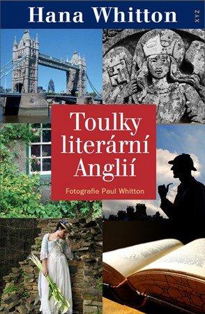 Hana Whitton: Toulky literární Anglií