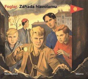Jaroslav Foglar: Záhada hlavolamu (audiokniha pro děti)