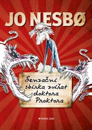 Jo Nesbo: Senzační sbírka zvířat doktora Proktora