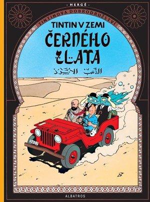 Hergé: Tintin 15 - Tintin v zemi černého zlata