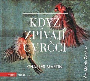 Charles Martin: Když zpívají cvrčci (audiokniha)