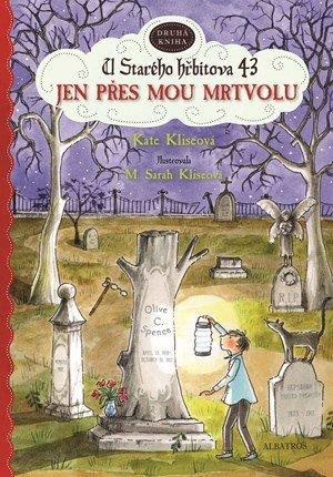 Kate Kliseová: Jen přes mou mrtvolu, U Starého hřbitova 43