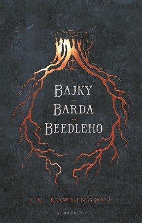 J. K. Rowlingová: Bajky barda Beedleho